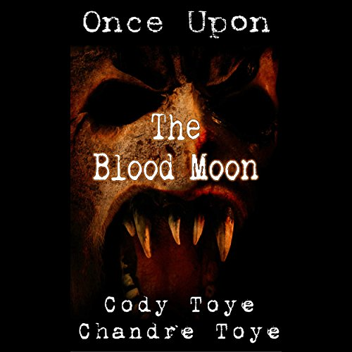 Once Upon the Blood Moon audiobook cover art
