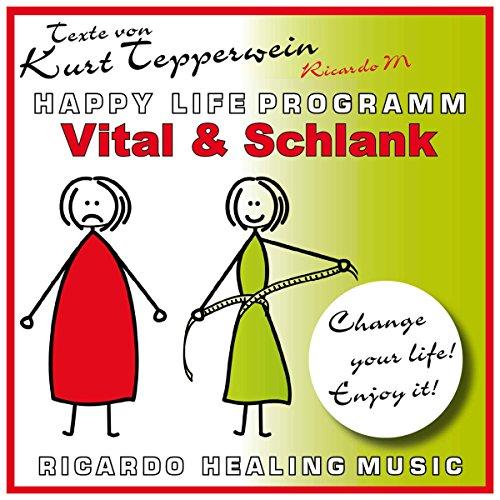 Vital und schlank (Happy Life Programm) Titelbild