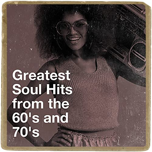 60's Party, 70s Greatest Hits & Soul Trend