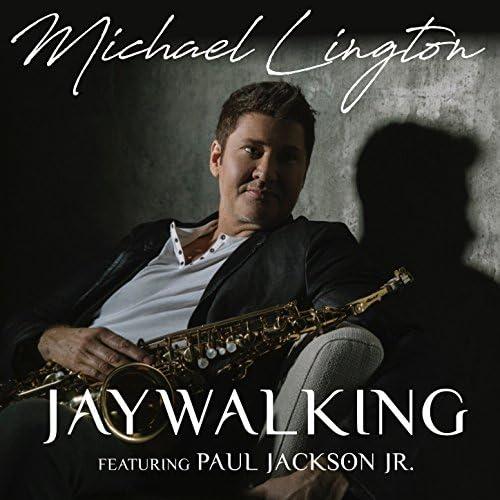 Michael Lington feat. Paul Jackson Jr.