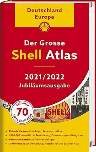 Der Shell Atlas 2021/2022 Deutschland 1:300 000, Europa 1:750 000 (Shell Atlanten)