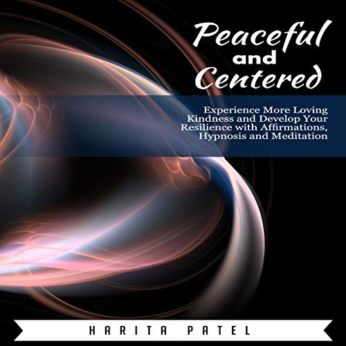 Peaceful and Centered audiobook cover art