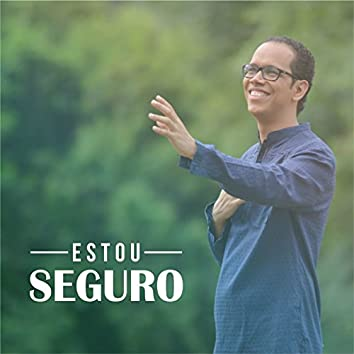 Estou Seguro - Single