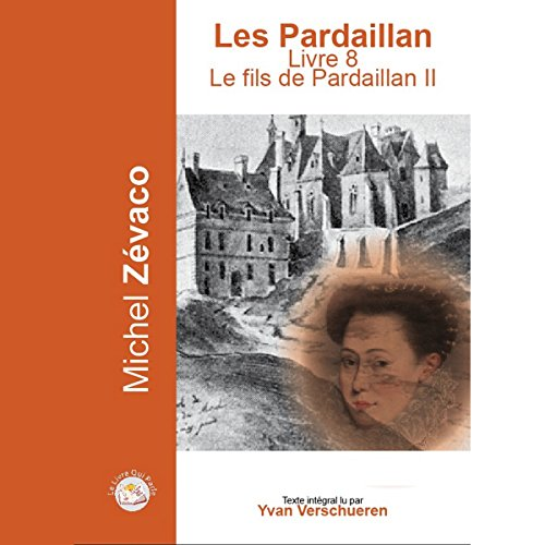 Le fils de Pardaillan 2 audiobook cover art