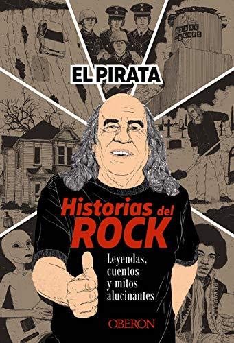 Historias del Rock.: Leyendas, cuentos y mitos alucinantes (Libros sin