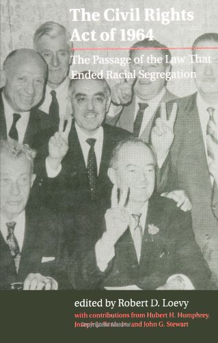 The Civil Rights Act of 1964: The Passage of the Law That Ended Racial Segregation (S U N Y Series in Afro-American Stud