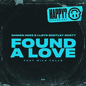 Found a Love (feat. Mila Falls)