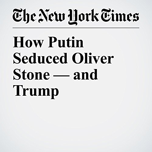 How Putin Seduced Oliver Stone — and Trump audiobook cover art