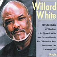 Willard White: In Concert by Willard White (2013-07-12)