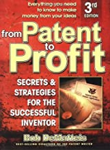 From Patent to Profit, Third Edition