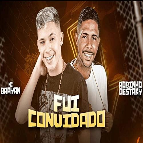 Mc Brayan feat. Robinho Destaky