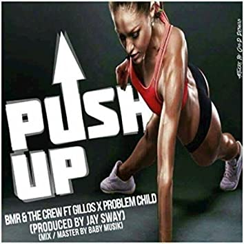 PUSH UP (2016 VERSION)