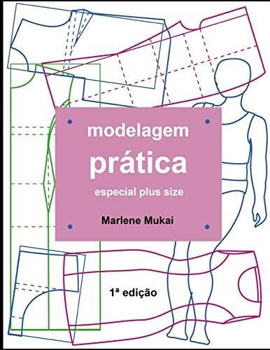 Modelagem prática especial plus size