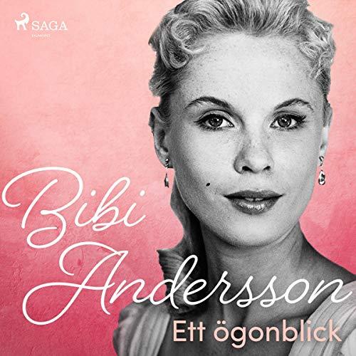 Bibi Andersson- ett ögonblick cover art