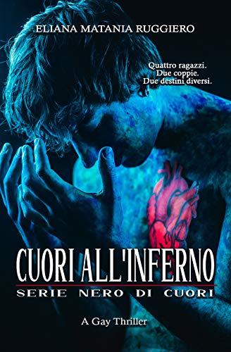 Cuori all'Inferno - serie Nero di Cuori: A Gay Thriller
