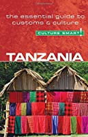 Tanzania - Culture Smart!: The Essential Guide to Customs & Culture by Quintin Winks(2009-08-01)