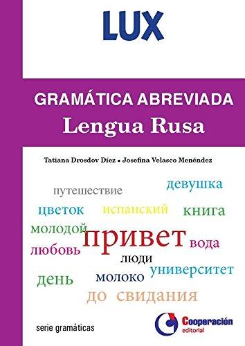 Gramática abreviada de la Lengua Rusa (lux)