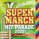 2020 キング・スーパー・マーチ ヒット・パレード~Pretender~ パプリカ/ECHO/ベイビー・シャーク~【監修:佐藤弘道】