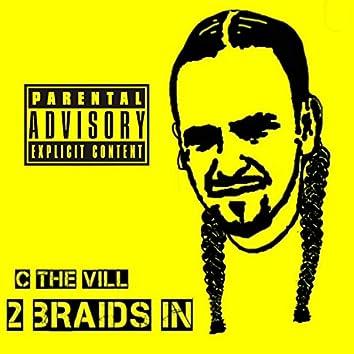 2 Braids In