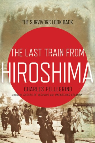 Image of The Last Train from Hiroshima: The Survivors Look Back (John MacRae Books)