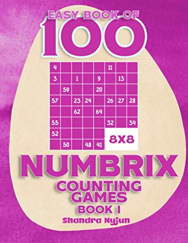 Easy Book of 100 8x8 Numbrix Counting Game Book 1: Numbers 1 - 64 Puzzles Large Print