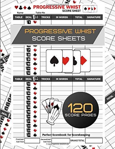 Progressive Whist Score Sheets: Perfect Games Score Record | Progressive Whist Score Pads | Whist Score Pads | Whist Score Sheets | Perfect Scorebook ... | Size 6