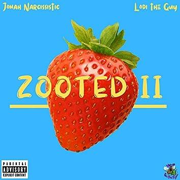 Zooted II (feat. Lodi the Guy)
