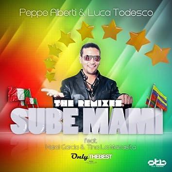 Sube Mami (The Remixes)