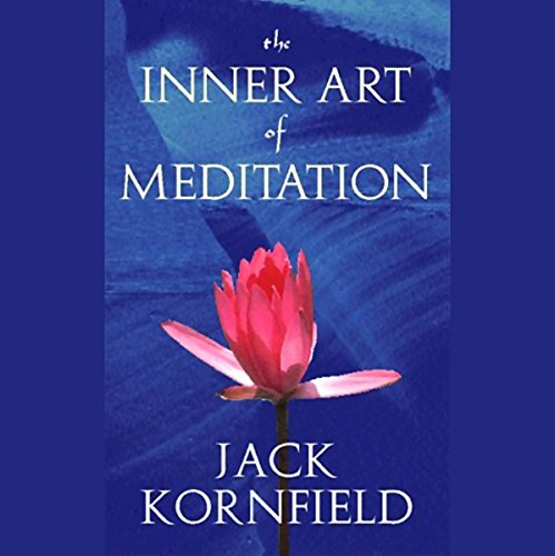 The Inner Art of Meditation audiobook cover art
