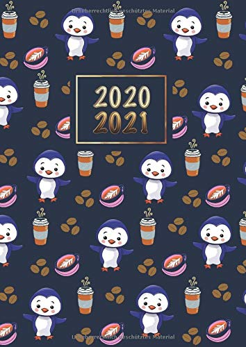 2020 - 2021: Wochenplaner Taschenkalender Terminkalender und Kalender 2020 2021 Wochenplaner und Monatsplaner von August 2020 bis Dezember 2021 Pinguin und Kaffee