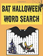 Bat Halloween word search: Happy Halloween Learning, A Scary Fun Workbook, Large Print Challenging Puzzles About Halloween...