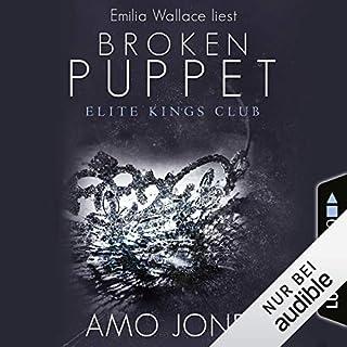 The Broken Puppet     Elite Kings Club 2              Autor:                                                                                                                                 Amo Jones                               Sprecher:                                                                                                                                 Emilia Wallace                      Spieldauer: 7 Std. und 59 Min.     90 Bewertungen     Gesamt 4,3