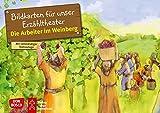 Die Arbeiter im Weinberg. Kamishibai Bildkartenset.: Entdecken. Erzählen. Begreifen:...