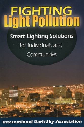 Fighting Light Pollution: Smart Lighting Solutions for Individuals and Communities download ebooks PDF Books