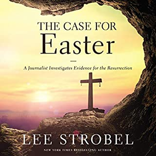 The Case for Easter: A Journalist Investigates Evidence for the Resurrection audiobook cover art