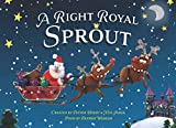 A Right Royal Sprout