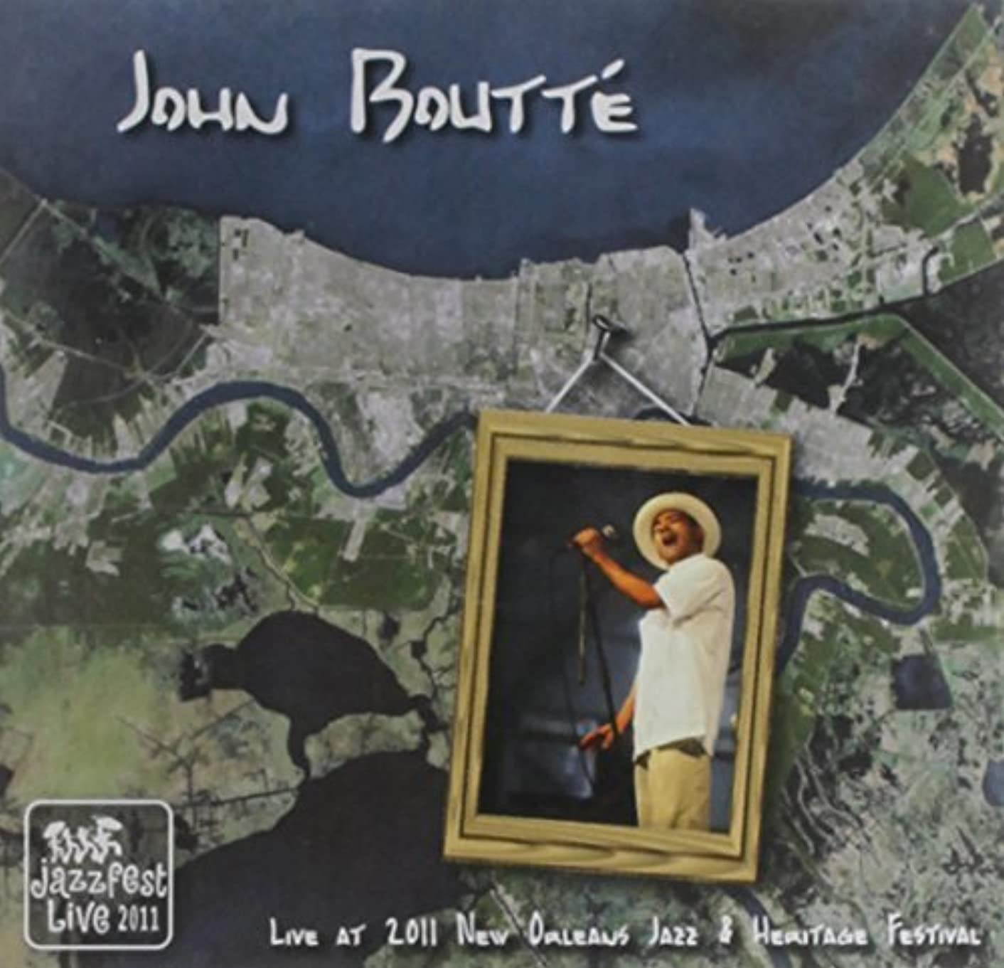 Live at Jazz Fest 2011 by John Boutte (2011-05-04)