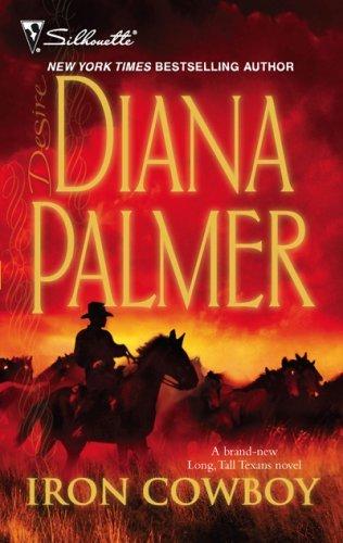Iron Cowboy: A Sexy Western Contemporary Romance (Long, Tall Texans Book 34) (English Edition)