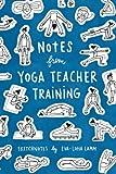 Notes from Yoga Teacher Training: Sketchnotes by Eva-Lotta Lamm...