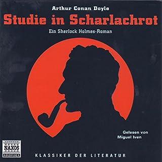 Sherlock Holmes - Studie in Scharlachrot                   Autor:                                                                                                                                 Arthur Conan Doyle                               Sprecher:                                                                                                                                 Miguel Iven                      Spieldauer: 4 Std. und 43 Min.     60 Bewertungen     Gesamt 4,0
