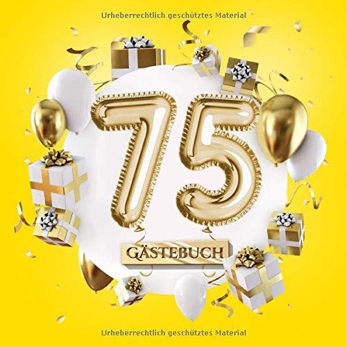 75 Gästebuch: Gelbe Deko zum 75.Geburtstag für Mann oder Frau - 75 Jahre Geschenk - Partydeko Gelb...