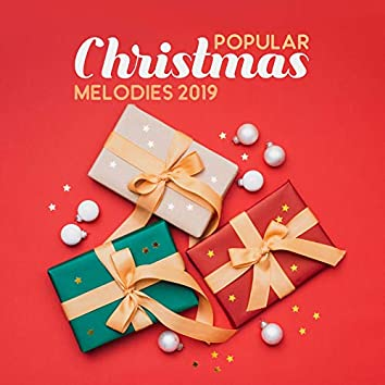 Popular Christmas Melodies 2019