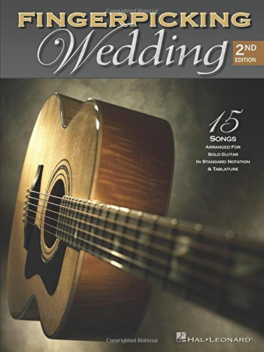Fingerpicking Wedding – 2nd Edition: 15 Songs Arranged for Solo Guitar in Standard Notation and Tab