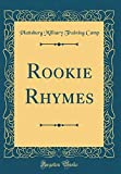 Rookie Rhymes (Classic Reprint)