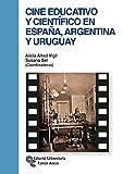Cine educativo y científico en España, Argentina y Uruguay (Manuales)