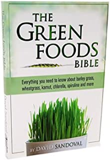 Book - The Green Foods Bible by David Sandoval - Soft Cover 185 p