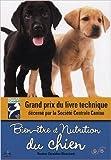 Bien-être et nutrition du chien - Quels aliments, quelles rations en fonction de l'âge et de la taille du chien de Géraldine Blanchard,Laetitia Barlerin (Préface) ( 1 mars 2013 ) - Chiron (1 mars 2013)