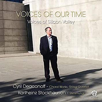 Voices of Our Time: Voices of Silicon Valley