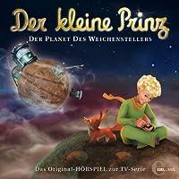 Der Planet des Weichenstellers (Der kleine Prinz 12): Das Original-Hörspiel zur TV-Serie Hörbuch