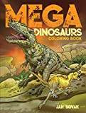 Mega Dinosaurs Coloring Book (Dover Coloring Books)